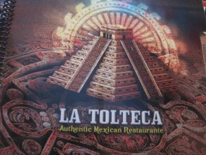 Exploring: La Tolteca - Food, Fun, Whatever !!